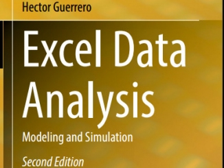Excel Data Analysis Modeling and Simulation 2nd Edition by Hector Guerrero