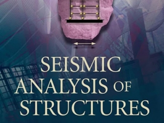 Seismic Analysis of Structures by T. K. Datta